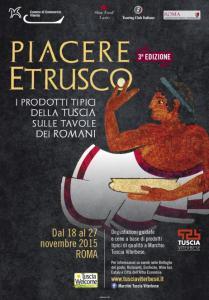 Piacere Etrusco-Roma -kermesse enogastronomica- dal 19 al 27 novembre 2015-Camera di Commercio di Viterbo