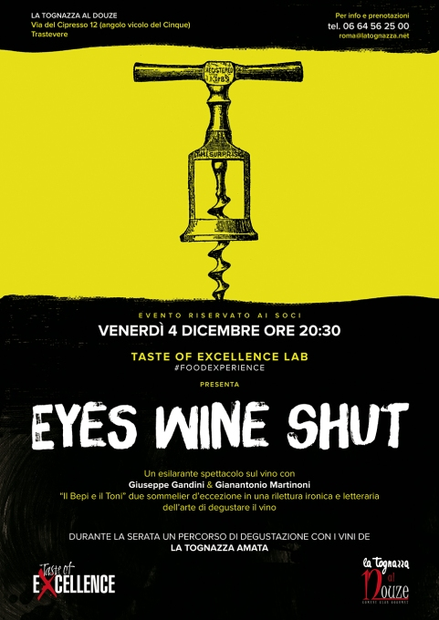 Eyes Wine Shut-Taste of Excellence Lab-officina Gourmet -La Tognaza al Douze-Gianmarco Tognazzi